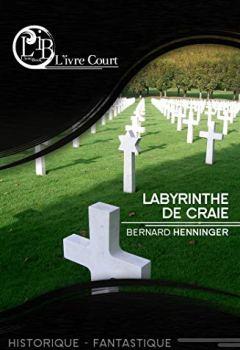 Livres Couvertures de Labyrinthe de Craie (L'ivre Court)