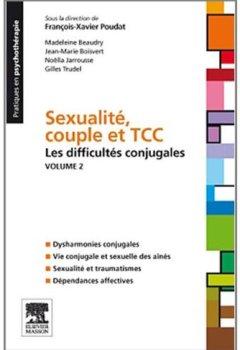 Livres Couvertures de Sexualité, couple et TTC Vol 2. : Les difficultés conjugales
