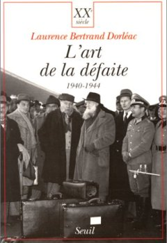 Livres Couvertures de L'art de la défaite : 1940-1944