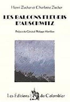 Livres Couvertures de Les Balcons Fleuris D'Auschwitz