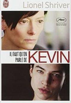 Livres Couvertures de Il Faut Qu'on Parle De Kevin De Lionel Shriver