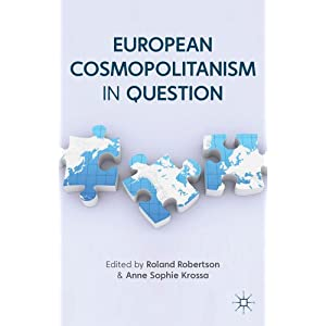 European Cosmopolitanism in Question (Europe in a Global Context)