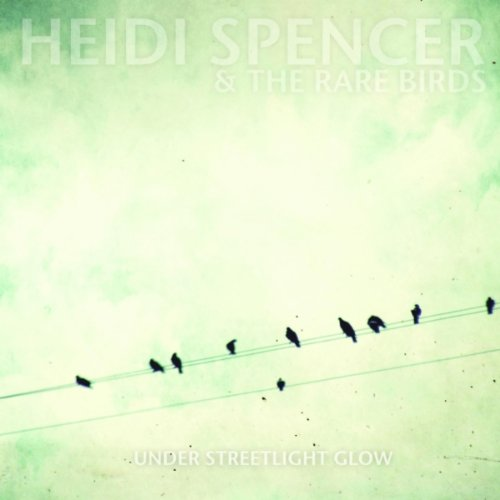 Heidi Spencer and the Rare Birds