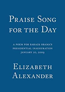 "Cover of ""Praise Song for the Day: A Poem..."