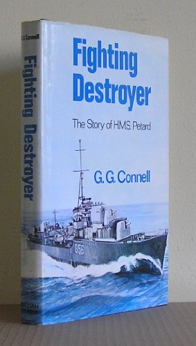 "Fighting Destroyer: Story of H.M.S. ""Petard"""