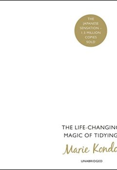 Buchdeckel von The Life-Changing Magic of Tidying: A Simple, Effective Way to Banish Clutter Forever