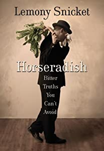 "Cover of ""Horseradish: Bitter Truths You ..."
