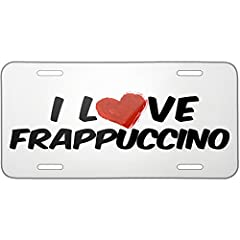 Metal License Plate I Love Frappuccino Coffee - Neonblond