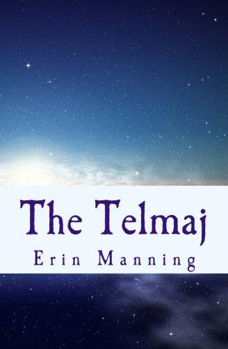 The Telmaj: Book One: Tales of Telmaja
