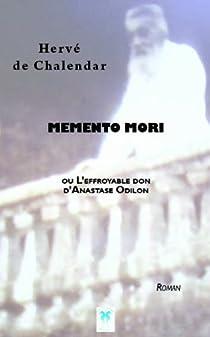 Memento Mori par de Chalendar