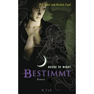 Bestimmt/House of Night 9