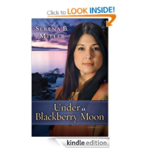 Under a Blackberry Moon ( Book #2): A Novel