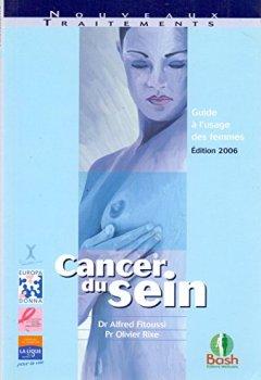 Livres Couvertures de Cancer du sein : Guide à l'usage des femmes