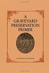"Cover of ""A Graveyard Preservation Primer..."
