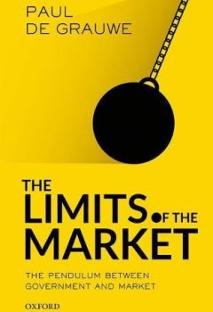 Livres Couvertures de The Limits of the Market: The Pendulum Between Government and Market