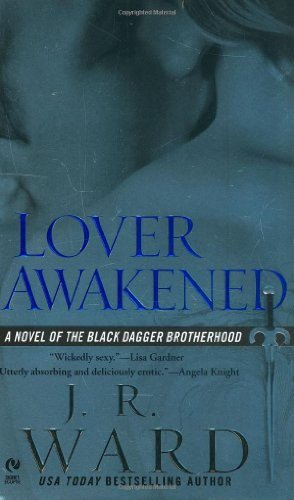 Lover Awakened (Black Dagger Brotherhood, Book 3)