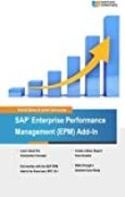 SAP Enterprise Performance Management (EPM) Add-In: Managing Your Business with Excel by Kermit Bravo (2014-09-13)