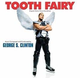 TOOTH FAIRY, THE: ORIGINAL SCORE (GEORGE S. CLINTON) 3