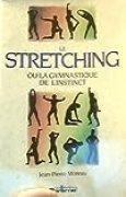 Stretching ou la gymnastique