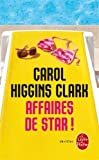 Affaires de star par Carol Higgins Clark