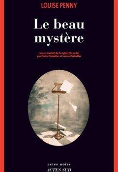 Livres Couvertures de Le beau mystère : Une enquête de l'inspecteur-chef Armand Gamache