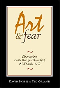 """Cover of """"Art & Fear: Observations On the..."""