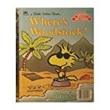 Where's Woodstock? (A Little golden book)