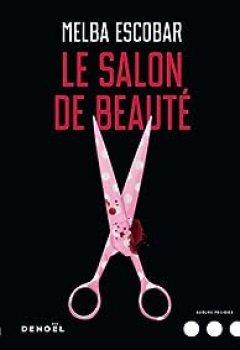 Livres Couvertures de Le Salon De Beauté