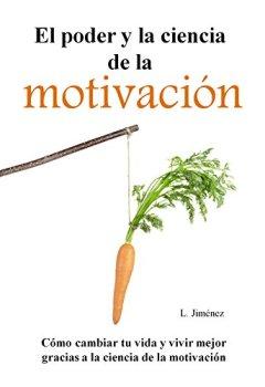 Portada del libro deEl poder y la ciencia de la motivación