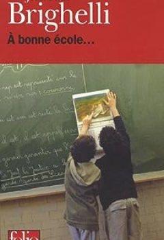 Livres Couvertures de À Bonne école...