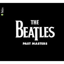 PAST MASTERS (THE BEATLES) 3