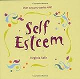 Self Esteem by Virginia Satir