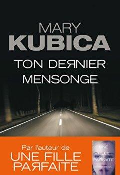 Livres Couvertures de Ton dernier mensonge : Le nouveau suspense haletant de Mary Kubica (HarperCollins Noir)