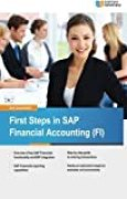 First Steps in SAP Financial Accounting (FI) by Ann Cacciottolli (2015-07-27)