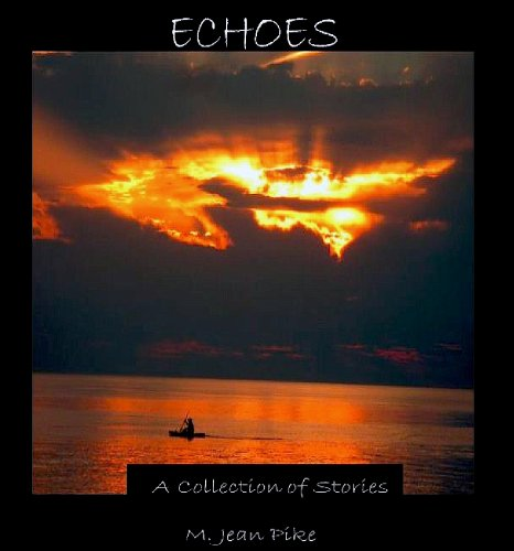 Echoes: A Collection of Stories