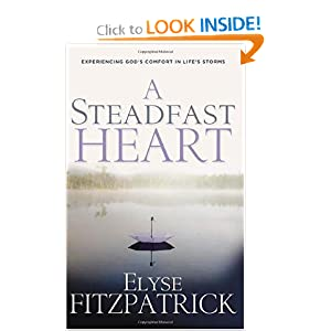 A Steadfast Heart: Experiencing God's Comfort in Life's Storms [With CD]