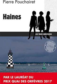 Livres Couvertures de Haines: Un polar breton (Les trois brestoises t. 1)