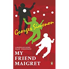 My Friend Maigret (Penguin Red Classics)