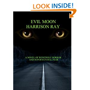 Evil Moon - Kindle edition by Harrison Ray. Mystery, Thriller & Suspense Kindle eBooks @ Amazon.com.