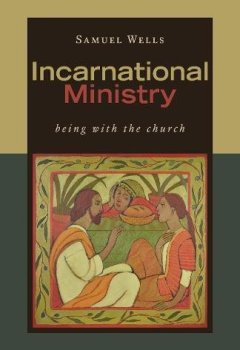 Livres Couvertures de Incarnational Ministry: Being With the Church
