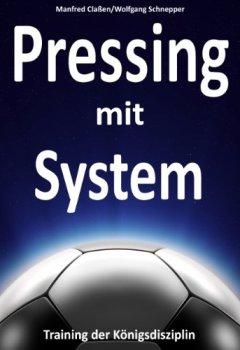 Buchdeckel von Pressing mit System: Training der Königsdisziplin
