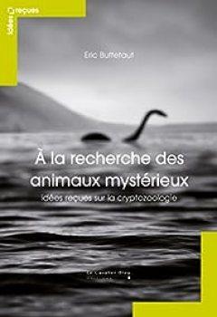 Livres Couvertures de À La Recherche Des Animaux Mystérieux