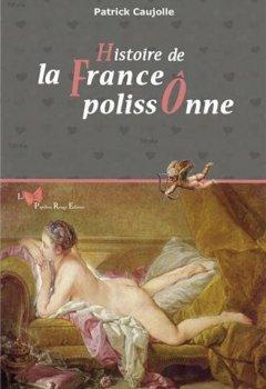 Livres Couvertures de HISTOIRE DE LA FRANCE POLISSONNE