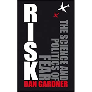 Risk. The Science snd Politics of Fear