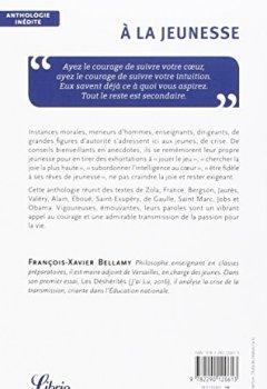Livres Couvertures de A la jeunesse : De Saint-Exupéry à Steve Jobs, de grandes voix appellent à vivre intensément