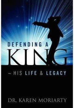Portada del libro de[ DEFENDING A KING HIS LIFE & LEGACY ] BY Moriarty, Karen ( Author ) Aug - 2012 [ Paperback ]