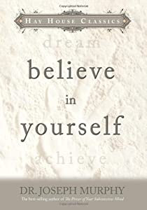 "Cover of ""Believe In Yourself (Hay House ..."
