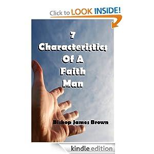 7 Characteristics Of A Faith Man