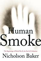 "Cover of ""Human Smoke: The Beginnings of ..."
