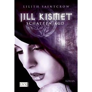 Jill Kismet 02. Schattenjagd